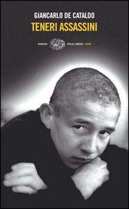 Foto Cover di Teneri assassini, Libro di Giancarlo De Cataldo, edito da Einaudi
