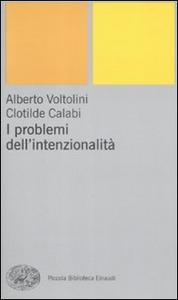 Libro I problemi dell'intenzionalità Alberto Voltolini , Clotilde Calabi