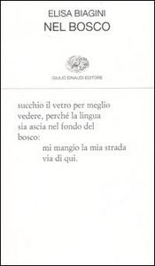 Libro Nel bosco Elisa Biagini
