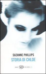 Libro Storia di Chloe Suzanne Phillips