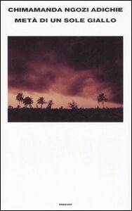 Libro Metà di un sole giallo Chimamanda N. Adichie