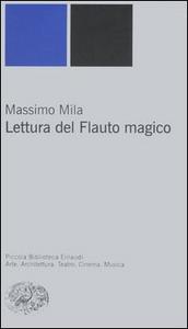 Libro Lettura del Flauto magico Massimo Mila
