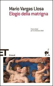 Foto Cover di Elogio della matrigna, Libro di Mario Vargas Llosa, edito da Einaudi