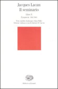 Il seminario. Libro X. Langoscia 1962-1963.pdf