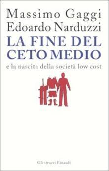 La fine del ceto medio e la nascita della società low cost.pdf
