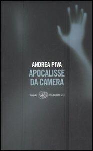 Foto Cover di Apocalisse da camera, Libro di Andrea Piva, edito da Einaudi