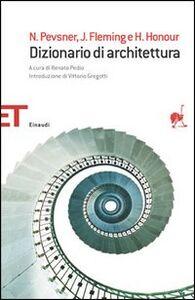 Foto Cover di Dizionario di architettura, Libro di AA.VV edito da Einaudi