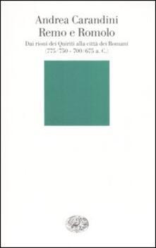 Remo e Romolo. Dai rioni dei Quiriti alla città dei Romani (775/750 - 700/675 a.C. circa).pdf