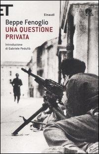 Una Una questione privata - Fenoglio Beppe - wuz.it