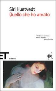 Quello che ho amato - Siri Hustvedt - copertina
