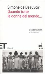Quando tutte le donne del mondo... - Simone de Beauvoir - copertina