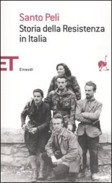 Storia della Resistenza in Italia - Santo Peli - copertina