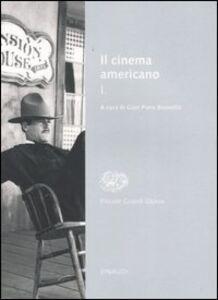Libro Il cinema americano. Vol. 1