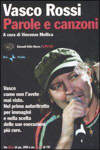 Libro Parole e canzoni. Con DVD Vasco Rossi
