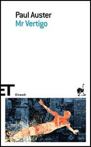 Mr. Vertigo - Paul Auster - copertina