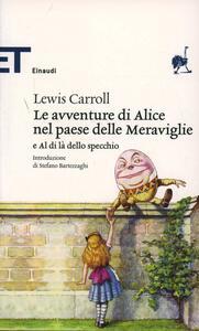 Le avventure di Alice nel paese delle meraviglie-Al di là dello specchio - Lewis Carroll - copertina