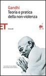 TEORIA E PRATICA DELLA NON-VIOLENZA di Mohandas Karamchand Gandhi