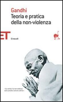 Teoria e pratica della non-violenza - Mohandas Karamchand Gandhi - copertina