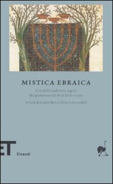 Nicocaradonna.it Mistica ebraica. Testi della tradizione segreta del giudaismo dal III al XVIII secolo Image