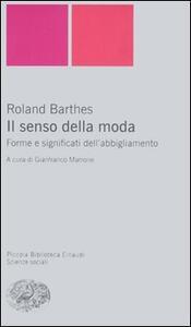 Il senso della moda. Forme e significati dell'abbigliamento - Roland Barthes - copertina