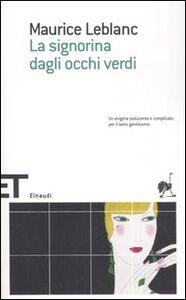 Libro La signorina dagli occhi verdi Maurice Leblanc
