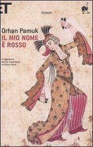 Il mio nome è Rosso - Orhan Pamuk - copertina