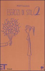 Libro Esercizi di stilo Franco Matticchio