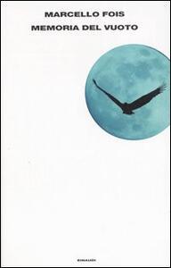 Memoria del vuoto - Marcello Fois - copertina