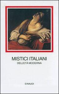 Libro Mistici italiani dell'età moderna
