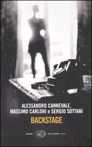 Libro Backstage Alessandro Cannevale , Massimo Carloni , Sergio Sottani