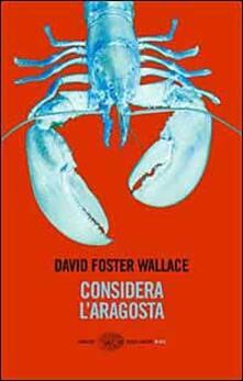 Considera l'aragosta - David Foster Wallace - copertina