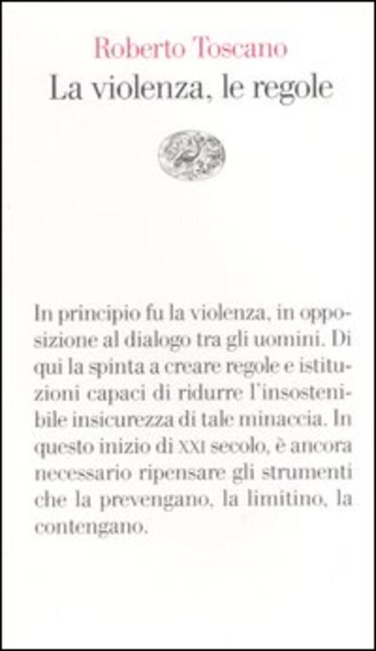 La violenza, le regole - Roberto Toscano - copertina