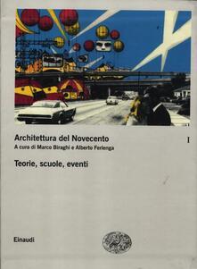 Mercatinidinataletorino.it Architettura del Novecento. Vol. 1: Teorie, scuole, eventi. Image