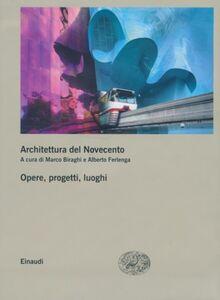 Foto Cover di Architettura del Novecento. Opere, progetti, luoghi vol. 2-3, Libro di  edito da Einaudi