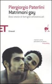 Matrimoni gay. Dieci storie di famiglie omosessuali