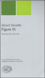 Foto Cover di Figure 3. Discorso del racconto, Libro di Gérard Genette, edito da Einaudi