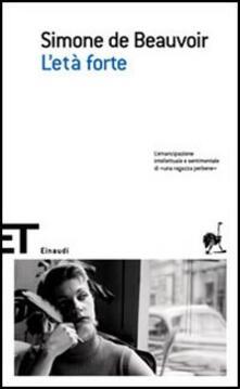 L' età forte - Simone de Beauvoir - copertina