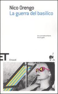 La guerra del basilico - Nico Orengo - copertina