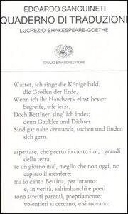 Foto Cover di Quaderno di traduzioni. Lucrezio-Shakespeare-Goethe. Testo originale a fronte, Libro di Edoardo Sanguineti, edito da Einaudi
