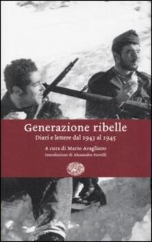 Generazione ribelle. Diari e lettere dal 1943 al 1945.pdf