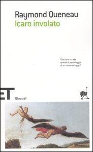 Libro Icaro involato Raymond Queneau