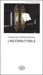 L' incorruttibile - Hugo von Hofmannsthal - copertina