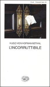 Libro L' incorruttibile Hugo von Hofmannsthal