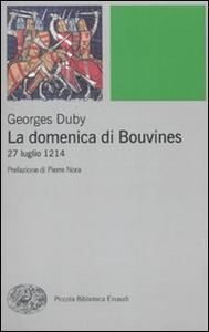 Libro La domenica di Bouvines. 27 luglio 1214 Georges Duby