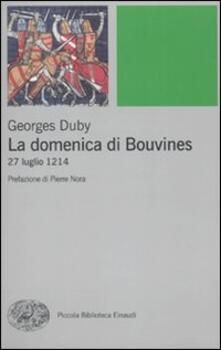 La domenica di Bouvines. 27 luglio 1214 - Georges Duby - copertina