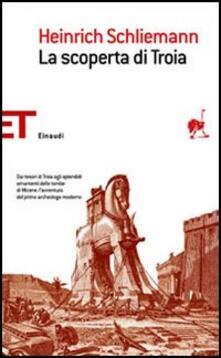 La scoperta di Troia - Heinrich Schliemann - copertina