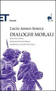 Libro Dialoghi morali L. Anneo Seneca
