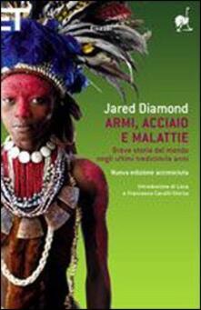 Armi, acciaio e malattie. Breve storia del mondo negli ultimi tredicimila anni - Jared Diamond - copertina