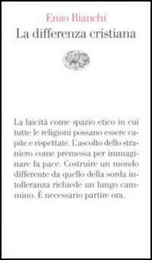 La differenza cristiana - Enzo Bianchi - copertina