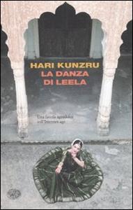 Libro La danza di Leela Hari Kunzru